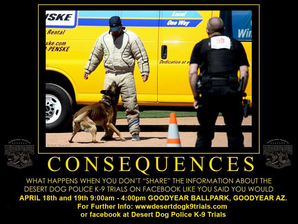K9 TRIALS COMING UP APRIL 18-19 9AM TO 4PM GOODYEAR BALL PARK